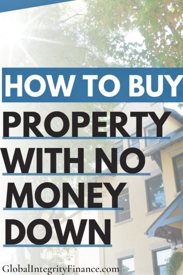 Buy a house with no money down